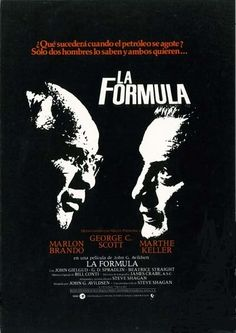 "La fórmula (1980) ""The Formula"" de John G. Avildsen - tt0080754"