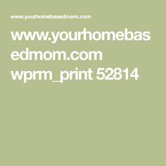 www.yourhomebasedmom.com wprm_print 52814