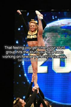 There is nothing like at the end of practice you go home so happy for getting a stunt down that you have been working on for weeks...