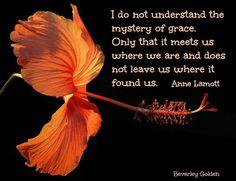 How do you define grace? A rich perspective from writer Anne Lamott. #grace #annelamott #mystery