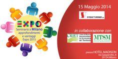 Sysdat Turismo - 15 Maggio - Evento gratuito Expo 2015 - Hotel Madison Milano