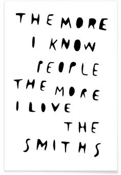 Creative Typography, Smiths, Wasted, and Rita image ideas & inspiration on Designspiration Art Prints Quotes, Wall Art Prints, Poster Prints, Rita Image, Wasted Rita, Art Prints Online, Creative Typography, Will Smith, Color Inspiration
