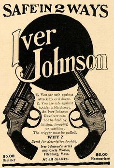 1904 Ad Iver Johnson Hammer Hammerless Revolvers Guns - ORIGINAL ADVERTISING #gun #vintage #iverjohnson