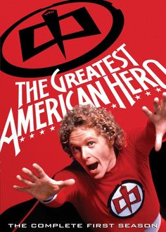 The Greatest American Hero, You know you're singing the song right now!!!