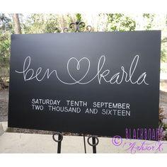 Ben ❤️ Karla. Wedding welcome sign, wedding chalkboard, wedding blackboard.