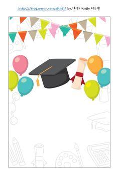 [이미지/메모지] 졸업식 이미지 / 졸업식 메모지 / 수료식 편지지 짠 - ! 이번에도 짧고 굵게 자료 공유합... Graduation Theme, Graduation Gifts, End Of School Year, Art School, Orla Infantil, Graduation Wallpaper, School Border, Party Cartoon, School Frame