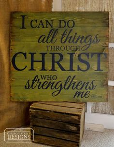 Bible Verse Sign, I Can Do All Things Through Christ, Phil 4:13, Inspirational Sign, Large Hand Painted Sign by Church Street Designs