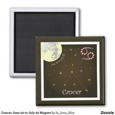 Cancer June 22 to July 22 Magnet July Cancer, August 22, Frame, Artwork, January 20, Capricorn, December 22, Magnets, Astrology Signs