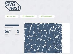 Use SVG Nest to better arrange shapes for laser cutting and CNC machining.
