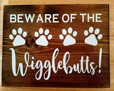 Dog Sign Beware Of The Wigglebutts Wood Sign Funny Dog Signs Birthday Gift Dog Lovers Dog Gift Rustic Home Decor Fur Mom Dog Mom Funny Dog Signs, Funny Dogs, Funny Animals, Dog Lover Gifts, Dog Gifts, Gifts For Dogs, Pet Lovers, Beware Of Dog, Pallet Signs
