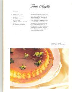 Archivo de álbumes - 60 AÑOS HACIENDO MARAVILLAS Lechera Recipe, Flan Recipe, Yummy Eats, Sweet Recipes, Nom Nom, Coconut, Cheese, Album, Baking
