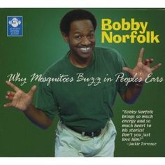 Why Mosquitoes Buzz in People's Ears Bobby Norfolk (Audiobook)