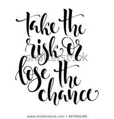 Motivational Vector Lettering Take Risk arkistovektori (rojaltivapaa) 607994288 Take Risks, Motivational, Lettering, Image, Taking Risks, Calligraphy, Letters, Character