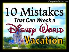 have a great Disney World vacation