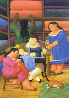 I have this in my studio. From my friends Myra and Christiane. Memories of Colombia. The Seamstresses (and a cat) | Fernando Botero 2000