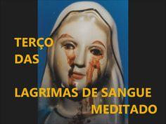 TERÇO DAS LAGRIMAS DE SANGUE - MEDITADO