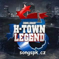 Chamillionaire - H-Town Legend Mp3 Song Download