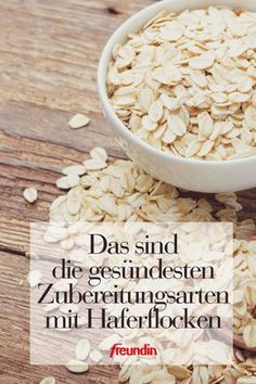 Oatmeal: These are the healthiest types of preparation - Die besten Rezepte mit Haferflocken - Breakfast Healthy Diet Tips, Healthy Foods To Eat, Easy Healthy Recipes, Easy Dinner Recipes, Healthy Snacks, Easy Meals, Cauliflower Soup Recipes, Low Carb Chicken Recipes, Food Blogs