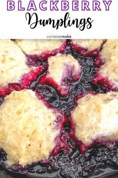 Blackberry Dessert Recipes, Summer Dessert Recipes, Delicious Desserts, Fruit Dessert, Dessert Ideas, Blackberry Dumplings, Blackberry Sauce, Blackberry Cobbler, Frozen Dumplings