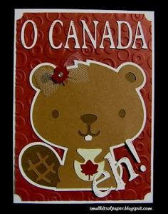 Small Bits of Paper: Canada Day Card Canada For Kids, O Canada, Canada Day Party, Activities For 2 Year Olds, Create A Critter, Happy Canada Day, Canada Images, Time To Celebrate, Card Making Inspiration