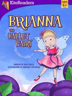 Brianna the Ballet Fairy by Julia Dweck on StoryFinds - FREE Kindle book deal - adorable rhyming children's picture book - http://storyfinds.com/book/1364/brianna-the-ballet-fairy