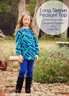 Scattered Thoughts of a Crafty Mom: Long Sleeve Peasant Top