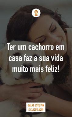 Ter um cachorro em casa faz a sua vida muito mais feliz! Se você tem um cachorro em sua casa, sabe muito bem o quanto ele torna sua vida mais feliz! Os cães são grandes companheiros, sempre muito leais e com muito amor para dar. Independente de nossos defeitos e erros, eles seguem do nosso lado, dando um grande exemplo do que realmente é o amor incondicional. Tê-los em nossas vidas é uma verdadeira bênção.
