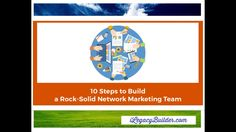 10 Steps to Build a Solid Team!