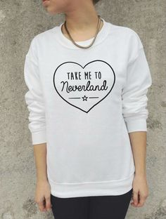 Take Me To Neverland Sweatshirt