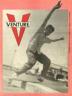 The Gonz, Mark Gonzales, 80s Venture Truck Ad