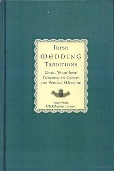 Irish Wedding Traditions @Kristin Murphy Cute little Irish wedding traditions <3