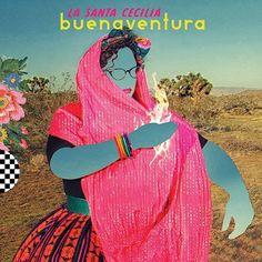 La Santa Cecilia - Buenaventura
