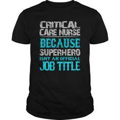 Critical Care Nurse Shirt