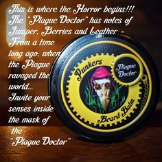 Introduction to Our Plague Doctor Scent Plague Doctor, Find Us On Facebook, Beard Care, The Balm, Beard Grooming