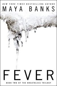Fever (Breathless Trilogy, Book 2)