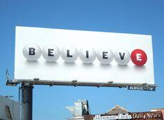 Believe Powerball California Lottery billboards...