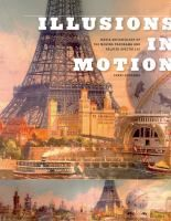 Illusions in motion : media archaeology of the moving panorama and related spectacles /  Erkki Huhtamo http://encore.fama.us.es/iii/encore/record/C__Rb2589073?lang=spi