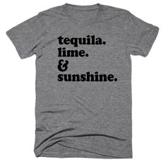 87108064f9317 Tequila Lime Sunshine - Tequila Best Friends Tequila Because It s Mexico  Somewhere Vacation Shirt Beach Shirt
