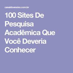 100 Sites De Pesquisa Acadêmica Que Você Deveria Conhecer