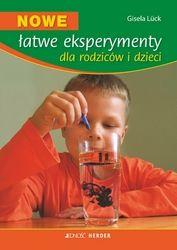 Nowe, łatwe eksperymenty dla rodziców i dzieci