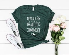 Advocate for the Ability to Communicate, Women SLP Shirt Kawaii Shirts, Baby Shirts, Shirt Price, Colorful Shirts, T Shirts For Women, Heather Green, Unisex, Christmas 2019, Shoulder Taping