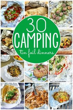 30 Camping Tin Foil recipes for breakfast, lunch, and dinner! There's something for every taste here, no need to stick to hot dogs and marshmallows.