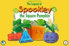 Pin for Later: 20 Spooktacular Halloween Apps Just For Tots The Legend of Spookley the Square Pumpkin