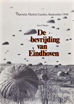 Op 18 september 1944 trekken de geallieerde legers Eindhoven binnen en bevrijden zo een van de eerste steden in Nederland van de Duitse bezetting.