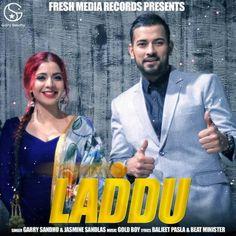 Listen Punjabi latest song #Laddu full video track by #GarrySandhu and #JasmineSandlas on Bhangra Hits.  #PunjabiLatestSong #ParmishVerma #DesiCrew #SingleTrack #FreshMediaRecords #LatestPunjabiSong2017