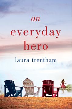 An Everyday Hero | Laura Trentham | Macmillan
