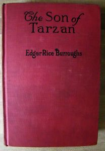 THE SON OF TARZAN- EDGAR RICE BURROUGHS VINTAGE BOOK  I had books that looked just like this