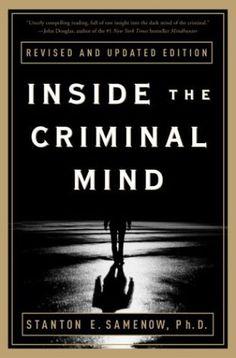Inside the Criminal Mind: Revised and Updated Edition, Stanton Samenow, Textbooks - Barnes & Noble Reading Lists, Book Lists, Criminal Profiling, Forensic Psychology, Behavioral Science, Criminology, Criminal Justice, Criminal Minds, So Little Time