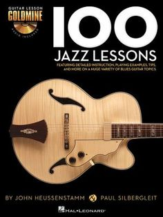 Expand your guitar knowledge with the Guitar Lesson Goldmine series! Featuring 100 individual modules covering a giant array of topics, each lesson in this Jazz volume includes detailed instruction with playing examples presented in standard notation and tablature.