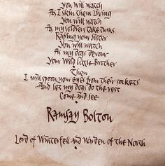 "♕ ""Come and See"" Ramsay's Letter to Jon Snow x"